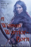 A Woman Warrior Born book summary, reviews and download