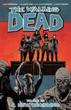 The Walking Dead, Vol. 22: A New Beginning book summary, reviews and downlod
