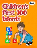 Children's First 100 Words book summary, reviews and downlod