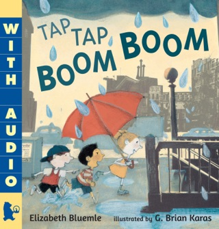 Tap Tap Boom Boom by Candlewick Press, Inc. book summary, reviews and downlod
