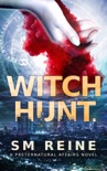 Witch Hunt (Preternatural Affairs, #1) book summary, reviews and downlod