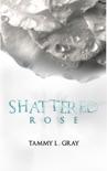 Shattered Rose e-book