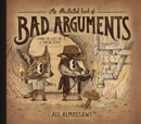 An Illustrated Book of Bad Arguments book synopsis, reviews