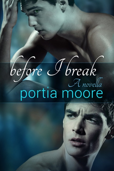 Before I Break by Portia Moore Book Summary, Reviews and E-Book Download