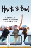 How to Be Bad book summary, reviews and download