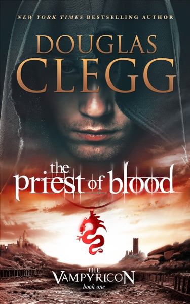 The Priest of Blood by Douglas Clegg Book Summary, Reviews and E-Book Download