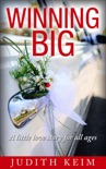 Winning BIG, a little love story for all ages book summary, reviews and downlod