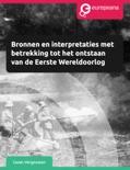 Bronnen en interpretaties met betrekking tot het ontstaan van de Eerste Wereldoorlog book summary, reviews and download