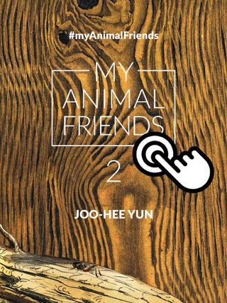 My Animal Friends by JOO-HEE YUN book summary, reviews and downlod