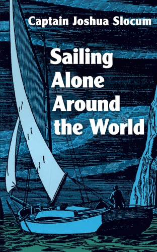 Sailing Alone Around the World by INscribe Digital book summary, reviews and downlod