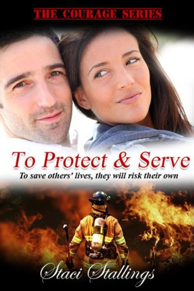 To Protect & Serve by Staci Stallings Book Summary, Reviews and E-Book Download