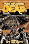 The Walking Dead Vol. 24: Life and Death book summary, reviews and downlod