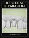 3D Dental Preparations book summary, reviews and download