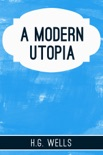 A Modern Utopia book summary, reviews and downlod