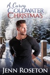 A Curvy Coldwater Christmas (BBW Romance - Coldwater Springs 5) book summary, reviews and download