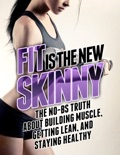 Fit Is the New Skinny book summary, reviews and download