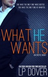 What He Wants book summary, reviews and downlod