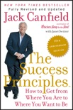 The Success Principles(TM) - 10th Anniversary Edition book summary, reviews and download