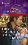 His Secret Christmas Baby book summary, reviews and downlod