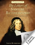 The Letters of Samuel Rutherford book summary, reviews and download
