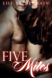Five Miles (Gypsy Brothers, #3) book summary, reviews and downlod