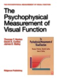 The Psychophysical Measurement of Visual Function book summary, reviews and download