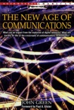 The New Age of Communications book summary, reviews and downlod
