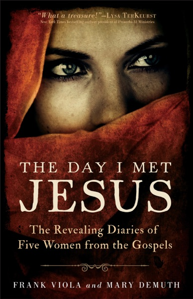 The Day I Met Jesus by Frank Viola Book Summary, Reviews and E-Book Download