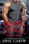 Riding Steele #1: Kidnapped book summary, reviews and download