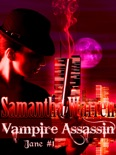 Vampire Assassin (Jane #1) book summary, reviews and download