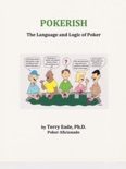 Pokerish: The Language and Logic of Poker book summary, reviews and download