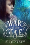 War of the Fae: Book 4 (New World Order) book summary, reviews and download
