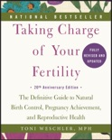 Taking Charge of Your Fertility book summary, reviews and download
