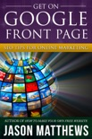 Get On Google Front Page: SEO Tips for Online Marketing book summary, reviews and downlod