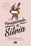 Persiguiendo a Silvia book summary, reviews and downlod