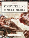 Storytelling & Multimedia book summary, reviews and download