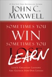 Sometimes You Win--Sometimes You Learn book summary, reviews and download