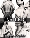 Nailed - Complete Series book summary, reviews and downlod