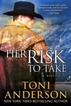Her Risk To Take book summary, reviews and downlod