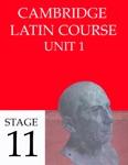 Cambridge Latin Course (4th Ed) Unit 1 Stage 11