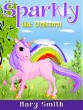 Sparkly the Unicorn