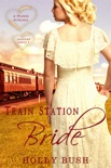Train Station Bride book summary, reviews and downlod