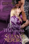 Loving the Marquess book summary, reviews and download
