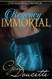 Regency Immortal book summary, reviews and downlod