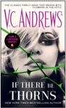 If There Be Thorns book summary, reviews and download