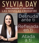Sylvia Day Serie Crossfire Libros I, 2 y 3 book summary, reviews and downlod