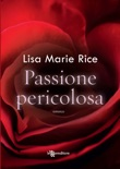 Passione pericolosa book summary, reviews and downlod