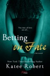 Betting on Fate book summary, reviews and downlod