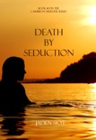 Death by Seduction (Book #13 in the Caribbean Murder series) book summary, reviews and downlod