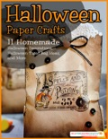 Halloween Paper Crafts: 11 Homemade Halloween Decorations, Halloween Treat Bag Ideas, and More book summary, reviews and download